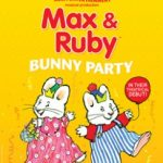 Get your tickets now for Max and Ruby!