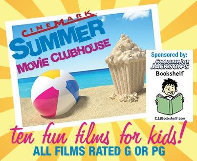 Cinemark Summer Movie Clubhouse 2013
