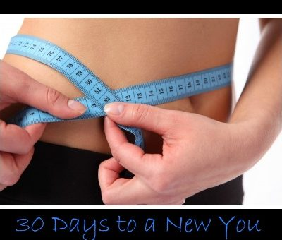 30 Days to a New You!