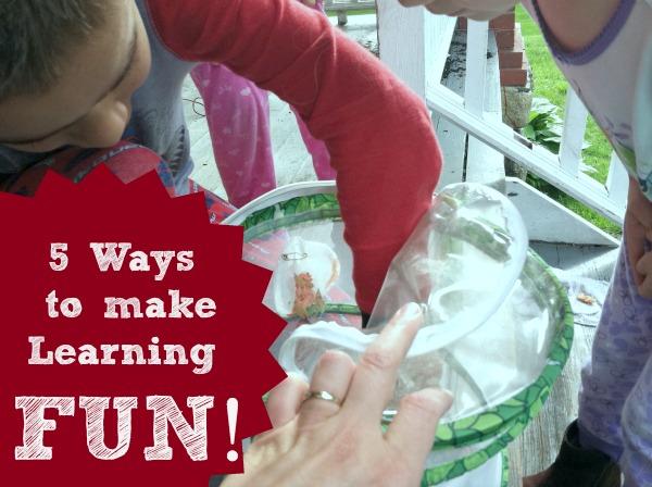 Making Learning Fun–Top 5 Ways