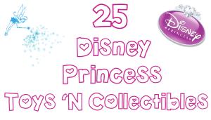 25 Disney princess toys