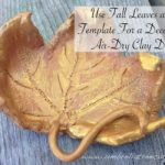Use Fall Leaves as a Template for a Decorative Air-Dry Clay Dish