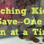 Teaching Kids About Saving–One Coin at a Time