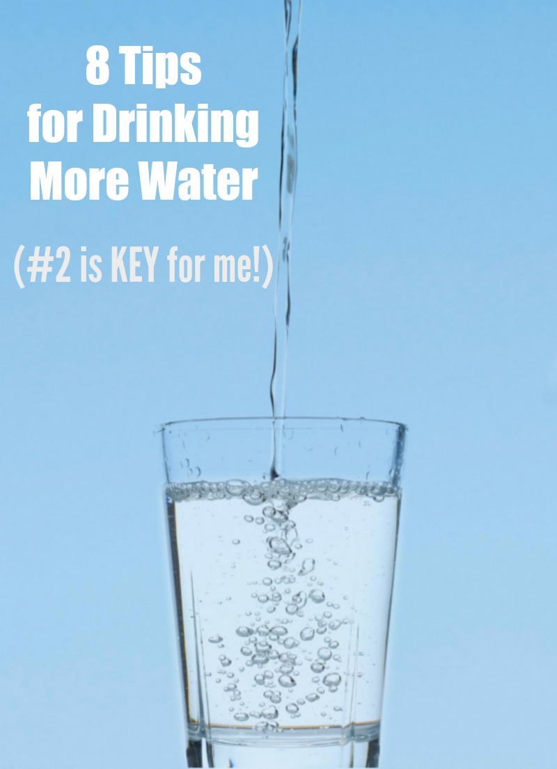 8 Tips for Drinking More Water