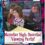 Monster High Viewing Party Presented by Monster High's Haunted