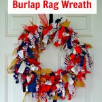 4th of July Burlap Rag Wreath Instructions