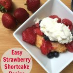 Easy Strawberry Shortcake Recipe