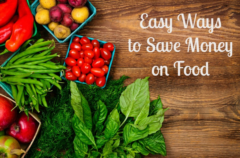 Easy Ways to Save Money on Food