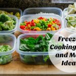 Freezer Friendly Meals and Freezer Cooking Tips