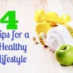 Tips for a Healthy Lifestyle