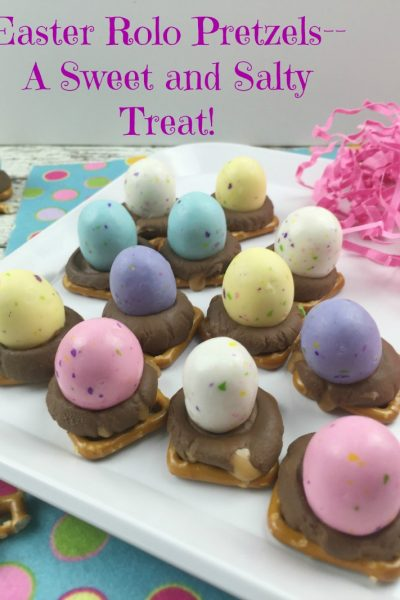 Easter Rolo Pretzels–A Sweet and Salty Treat!