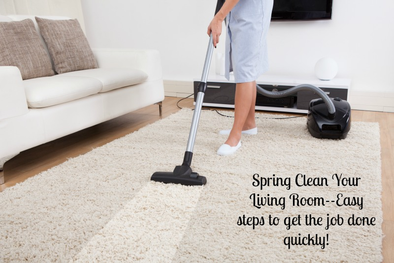 Spring Clean Your Living Room--Easy Steps to get the job done quickly!