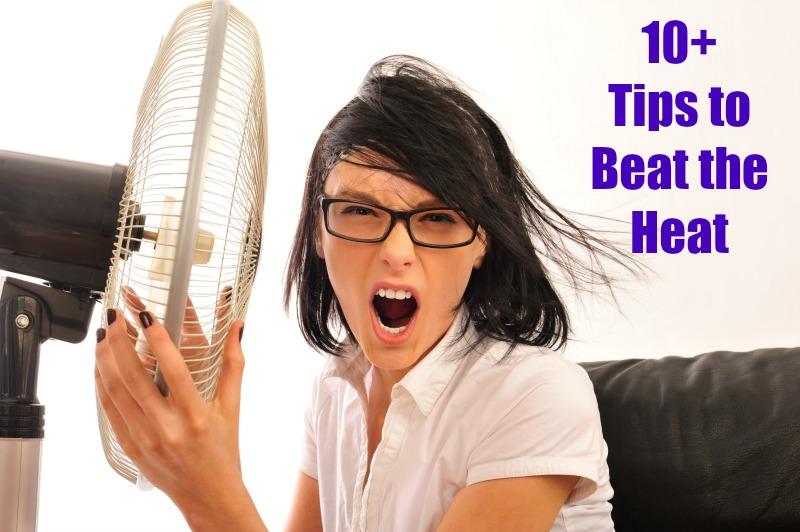 10+ Tips to Beat the Heat #ProjectEnvolve