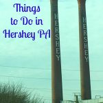 5 Things to do in Hershey PA