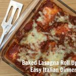 Baked Lasagna Recipe–Easy Italian Dinner