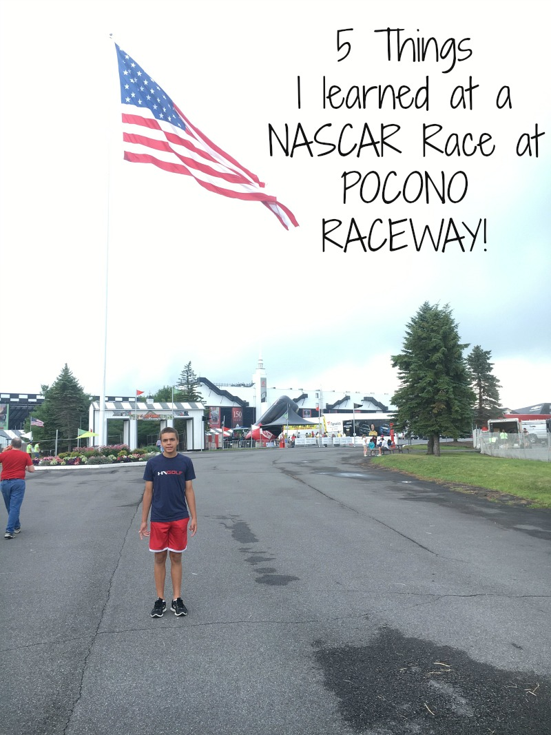 Five Things I learned at a NASCAR Race at POCONO Raceway #PoconoRaceway #NASCAR #ad
