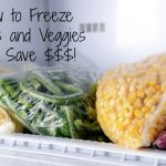 How to Freeze Fruits and Veggies and Save $$$