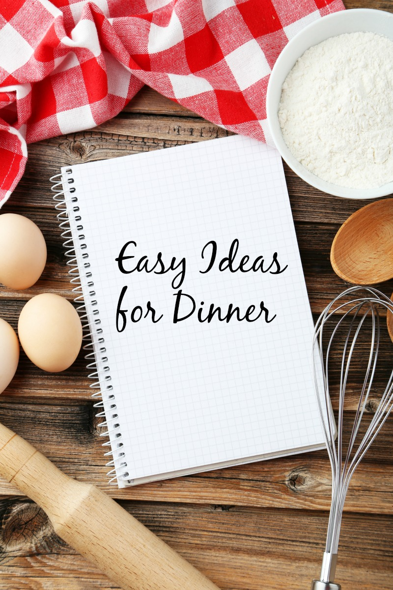 Easy Ideas for Dinner--check out these family friendly recipes for Easy Ideas for Dinner. Perfect for busy nights, many are ready in less than 30 minutes!
