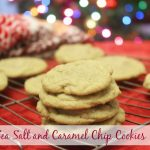 Sea Salt and Caramel Chip Cookies–such a yummy, sweet treat!