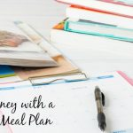 Save Money with a Weekly Meal Plan