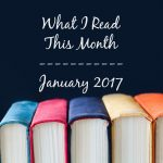 What I Read This Month–January Edition