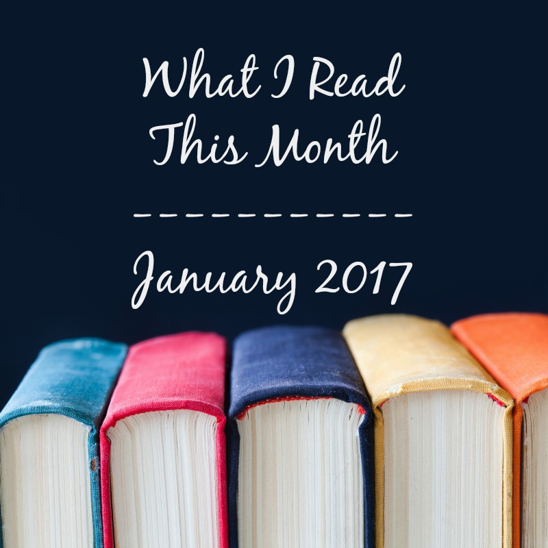 What I read this Month--January 2017