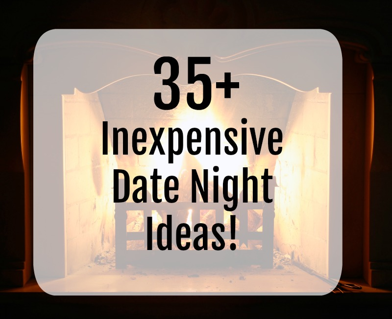 35+ Inexpensive Date Night Ideas--perfect for when you need to get out of the house OR stay in for date night!