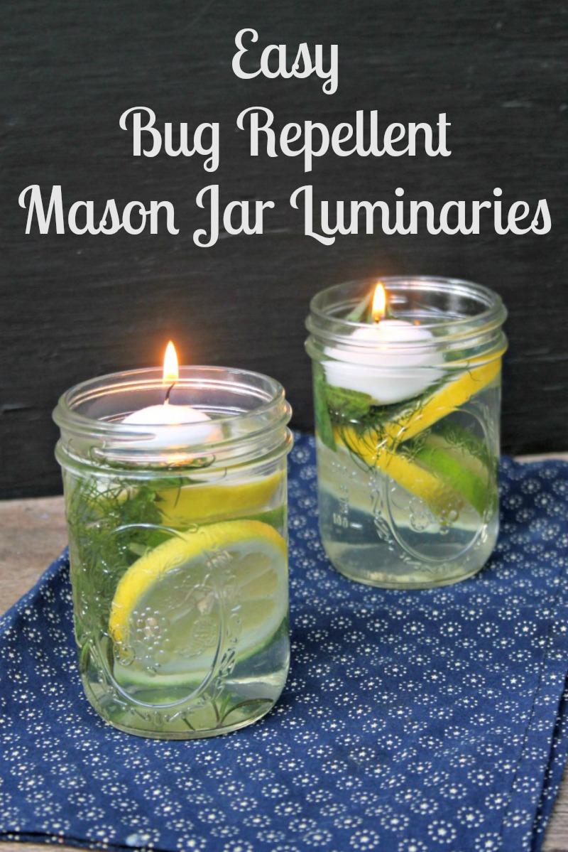 Easy Bug Repellent Mason Jar Luminaries