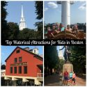 Visit Boston!  Top Kid Friendly Historical Attractions in Boston
