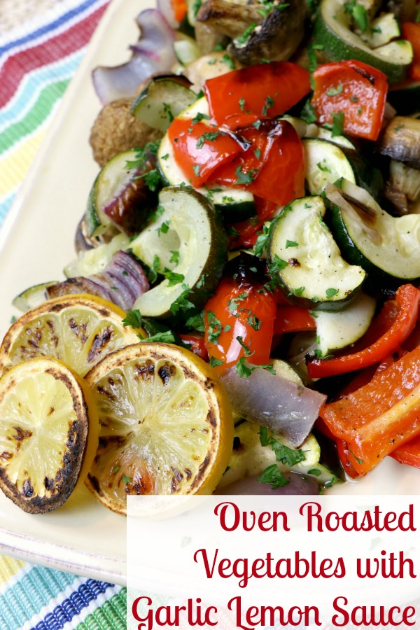 Oven Roasted Vegetables with Garlic Lemon Sauce