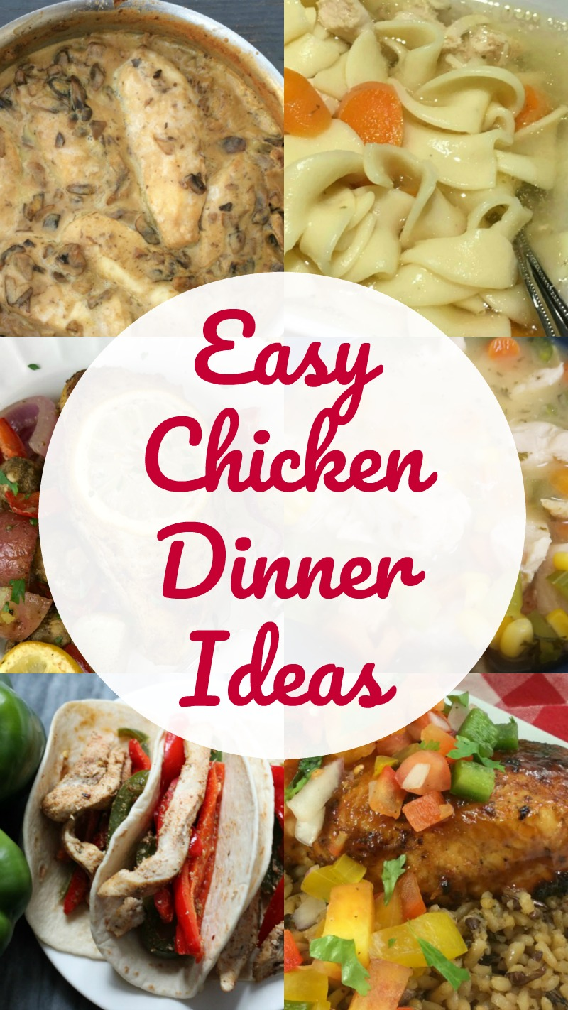 Easy Chicken Dinner Ideas--lots of yummy recipes to add to your meal plan to keep the family from getting bored with chicken!